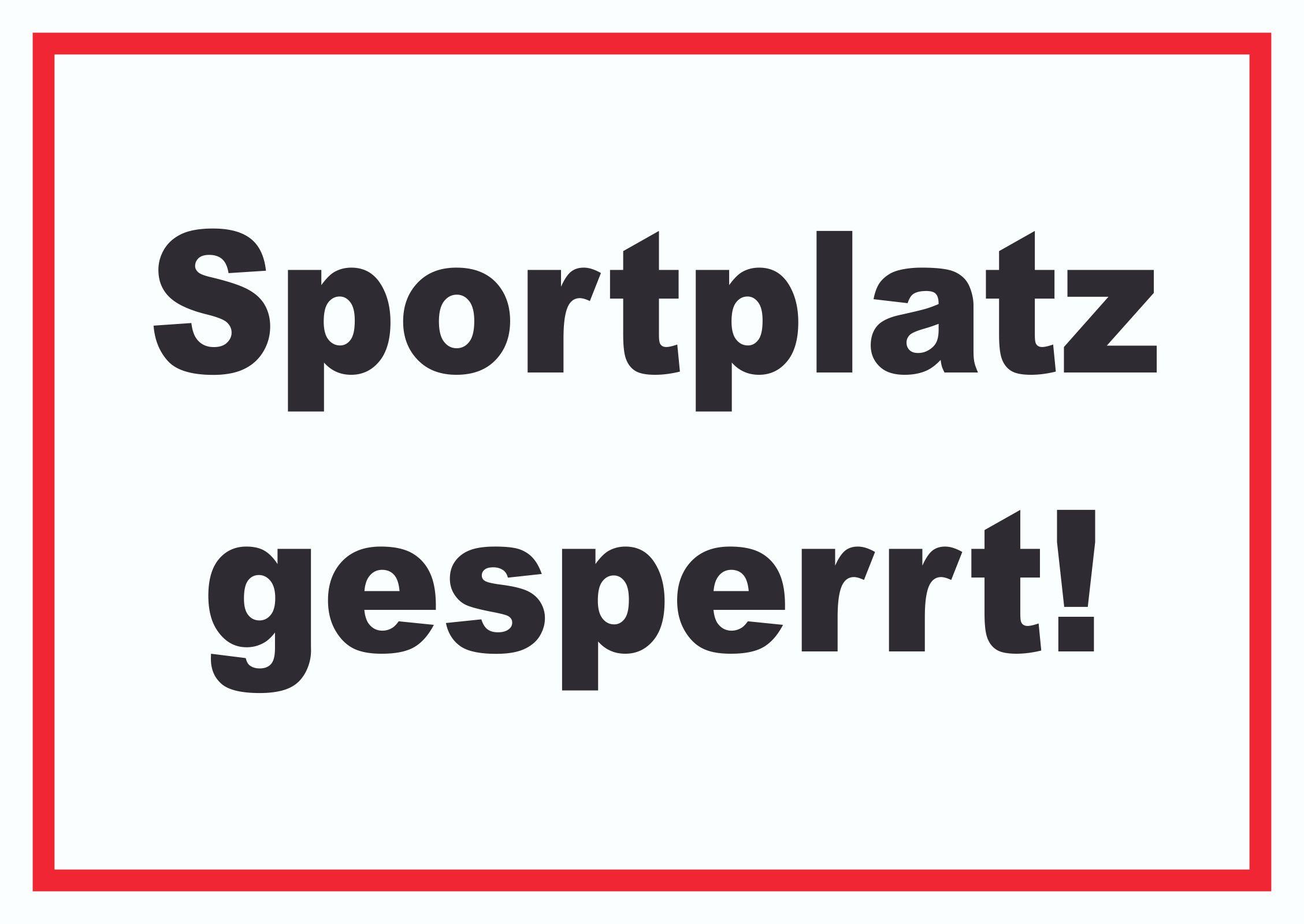 """Featured image for """"Sportplatz vorerst weiter gesperrt! Spiel- und Trainingsbetrieb weiterhin verboten!"""""""